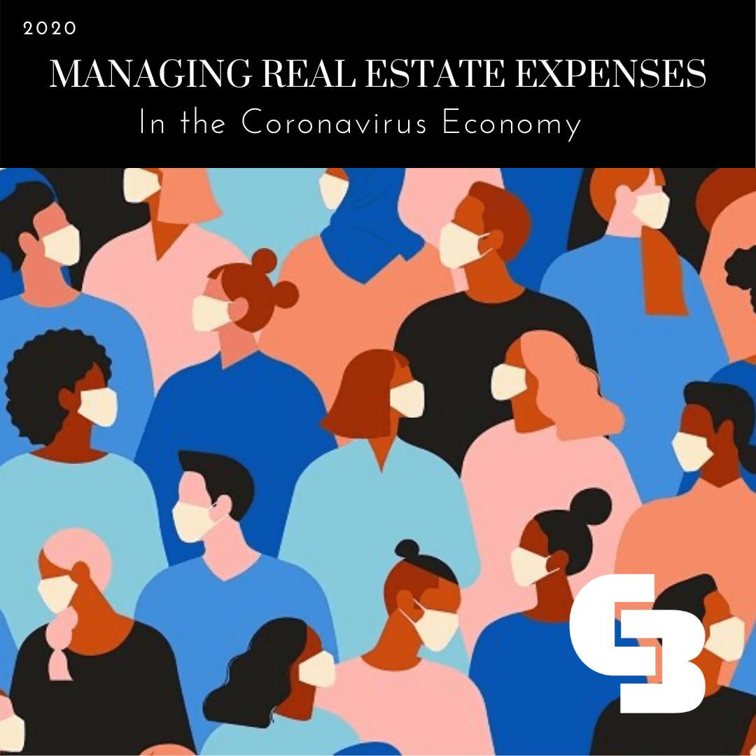 Managing Real Estate Expenses in the Coronavirus Economy